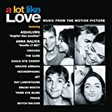 A Lot Like Love - Music From The Motion Picture