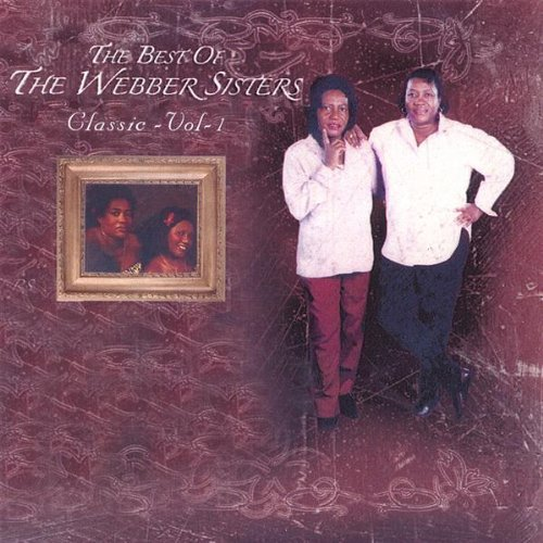 Best of the Webber Sisters 1 by Webber Sisters