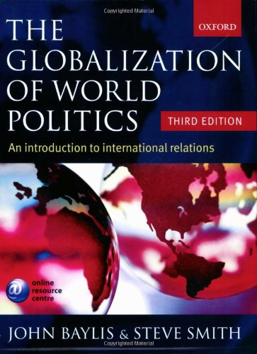 The Globalization of World Politics: An Introduction to International Relations por Patricia Owens