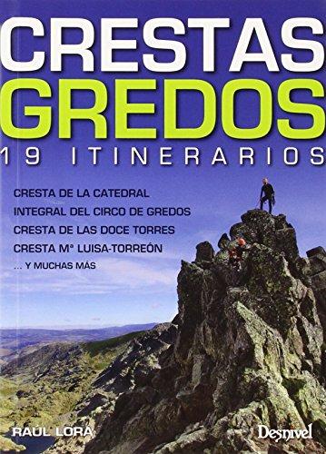 Crestas Gredos por Raúl Lora del Cerro