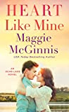 Front cover for the book Heart Like Mine: An Echo Lake Novel by Maggie McGinnis