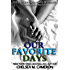 Our Favorite Days (My Favorite Mistake, Book 3)