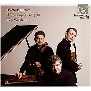 Schubert : Trios avec piano n° 1, Op. 99 - n° 2, Op. 100 - Sonatensatz