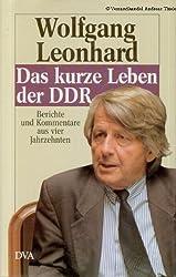 Das kurze Leben der DDR