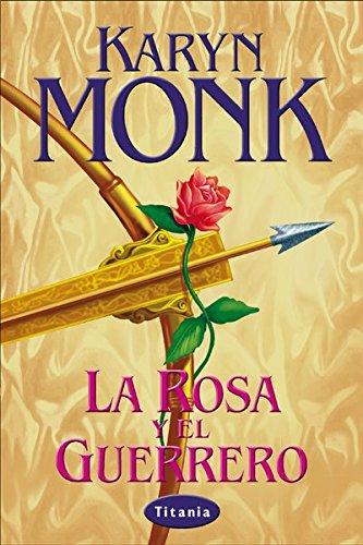 La rosa y el guerrero (Titania época)