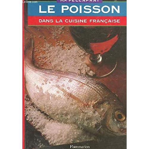 Le Poisson dans la cuisine française : 520 recettes