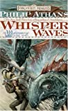 Whisper of Waves (Forgotten Realms: Watercourse Trilogy Book 1) (v. 1) by Philip Athans (2005-11-01) - Philip Athans