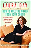 How to Rule the World from Your Couch (English Edition)