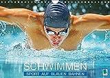 Schwimmen: Sport auf blauen Bahnen (Wandkalender 2019 DIN A4 quer): Das Wasser ist klar, die Bahnen sind frei: Wettkampf im Hallenbad (Monatskalender, 14 Seiten ) (CALVENDO Sport)