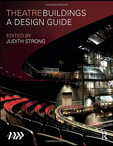 Theatre Buildings: A Design Guide (Association of British Theatre)