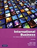 International Business: The Challenges of Globalization: Global Edition by John J. Wild (2009-02-01)