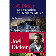La desaparició de Stephanie Mailer (Catalan Edition)