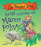 Avoid Exploring with Marco Polo! (Danger Zone)