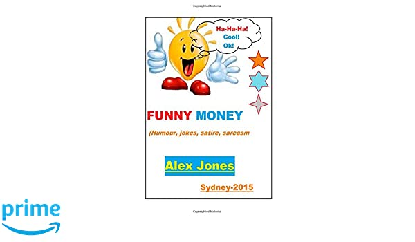 Funny Money Humour Jokes Satire Sarcasm Amazon Co Uk Mr