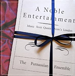 A Noble Entertainment-Music from Queen Anne'S