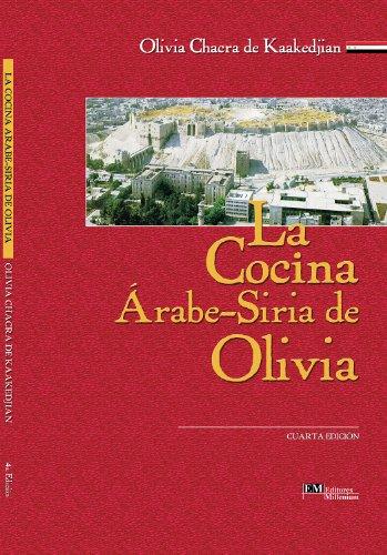 LA COCINA ARABE-SIRIA DE OLIVIA por Olivia Chacra de Kaakedjian