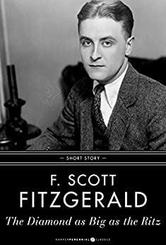 The Diamond As Big As The Ritz: Short Story par [Fitzgerald, F. Scott]