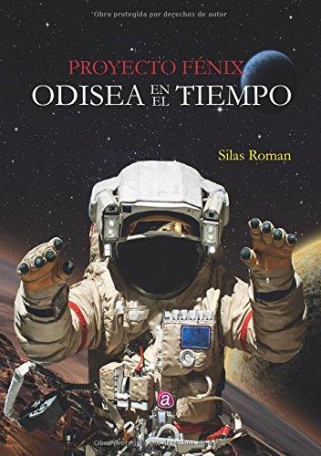 Descargar PROYECTO FENIX: ODISEA EN EL TIEMPO