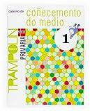 Caderno de Coñecemento do medio. 1 Primaria. Proxecto Trampolín