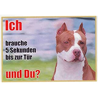 Pit Bull Pack Approx. 21 x 15 cm Laminated Waterproof Design: Ich Brauche 5 Sekunden bis zur Tür und du. Can be used indoors and outdoors
