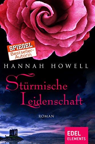 Stürmische Leidenschaft (Hannah Howell Ebooks)