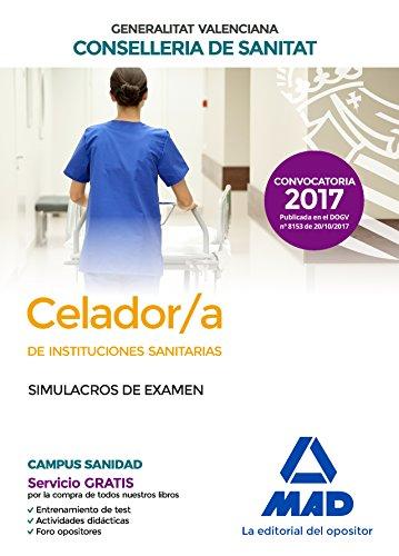 Celador/a  de Instituciones Sanitarias de la Conselleria de Sanitat de la Generalitat Valenciana. Simulacros de examen