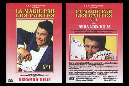 Bernard Bilis - La Magie par les Cartes N°1