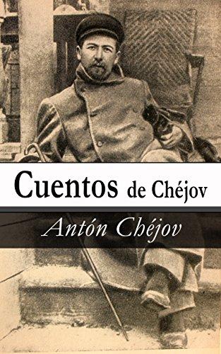 Cuentos de Chéjov por Antón Pávlovich Chéjov