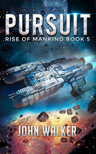 Pursuit: Rise Of Mankind Book 5 por John Walker