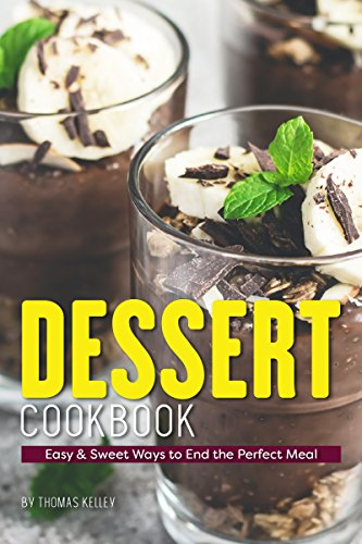 Dessert Cookbook: Easy & Sweet Ways to End the Perfect Meal (English Edition) Pie Liner