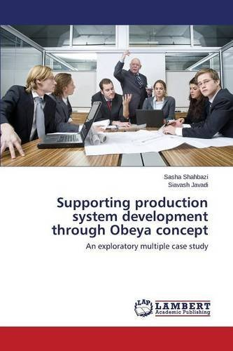 Supporting production system development through Obeya concept by Shahbazi Sasha (2015-05-05)