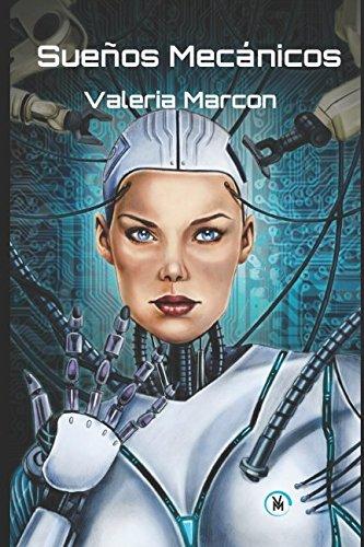 Sueños Mecánicos por Valeria Marcon