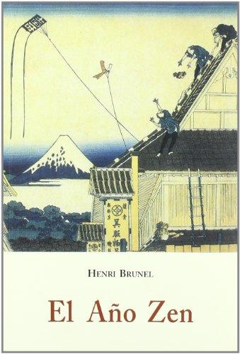 El Ano Zen par Henri Brunel