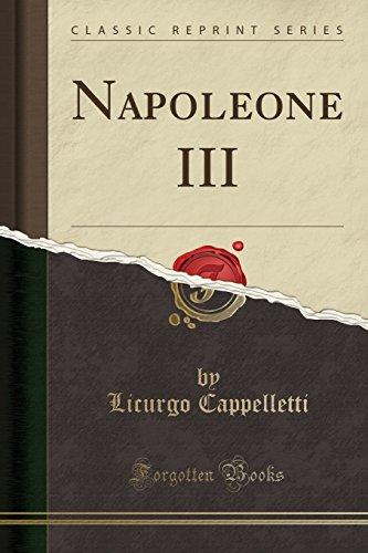 Napoleone III (Classic Reprint)