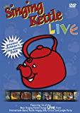 The Singing Kettle Live [DVD]