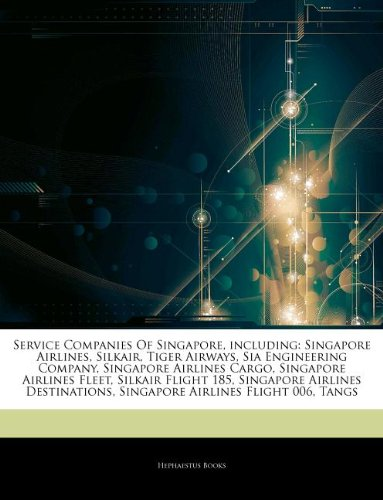 articles-on-service-companies-of-singapore-including-singapore-airlines-silkair-tiger-airways-sia-en