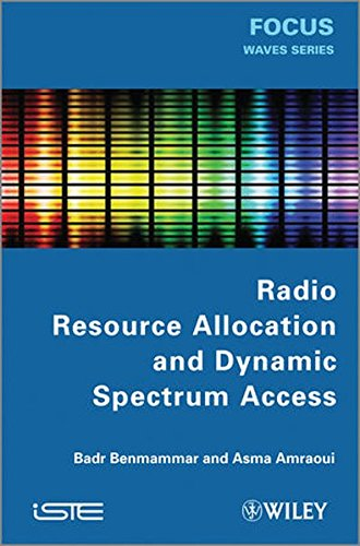 Radio Resource Allocation and Dynamic Spectrum Access (Focus Series in Waves)