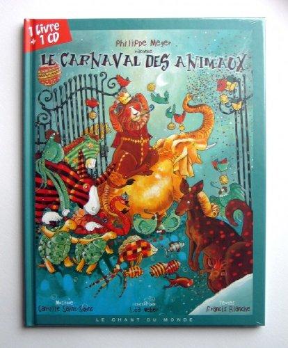 Le Carnaval des animaux (1CD audio) par Philippe Meyer, Léa Weber