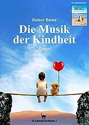 Die Musik der Kindheit (Die Katzenbuckel-Romane 3)