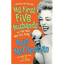 My First Five Husbands..And the Ones Who Got Away by Rue McClanahan (2008-09-09)
