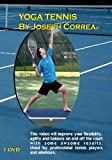 Yoga Tennis by Joseph Correa