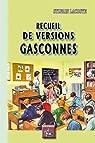 Recueil de versions gasconnes par Lacoste