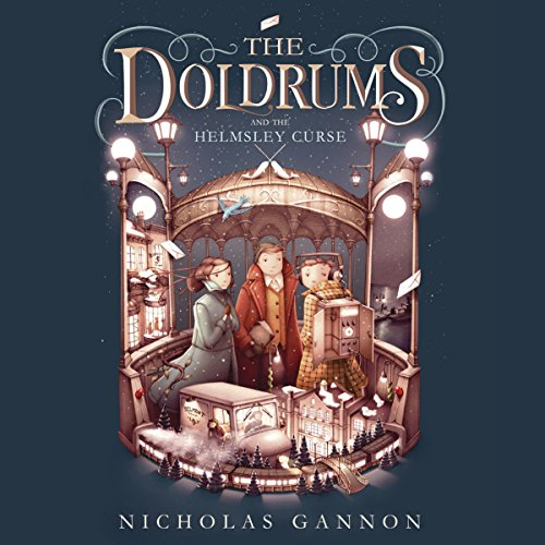 The Doldrums and the Helmsley Curse: The Doldrums, Book 2
