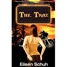 The Traz: Book 1 of the BackTracker Series by Eileen Schuh (12-Apr-2012) Paperback