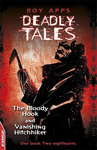 EDGE - Deadly Tales: The Bloody Hook and Vanishing Hitchhiker by Roy Apps (12-Jan-2012) Paperback (Edge Vanishing)