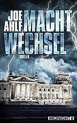 Machtwechsel: Thriller (German Edition)