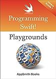 Programming Swift! Playgrounds (English Edition)