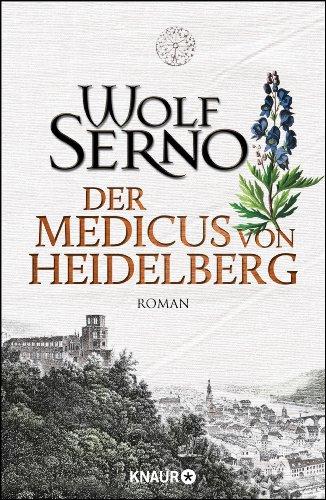 Buchseite und Rezensionen zu 'Der Medicus von Heidelberg: Roman' von Wolf Serno