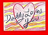Daddy Loves You by Clint Arthur (2011-03-30)