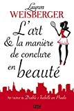 L'Art et la manière de conclure en beauté (Hors collection)